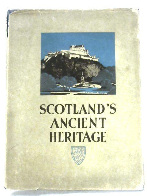 Scotland's Ancient Heritage By Anon