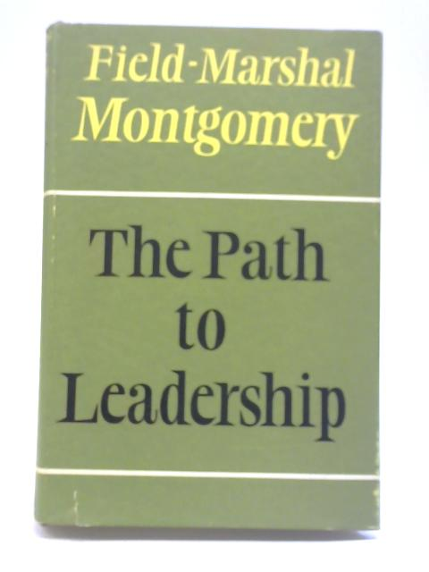 The Path to Leadership By Montgomery