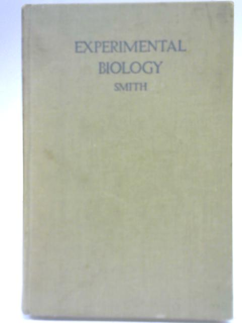 Experimental Biology By Edith Philip Smith