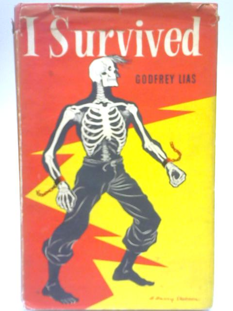 I Survived By Godfrey Lias