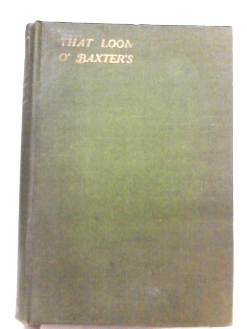 That Loon O' Baxter's By W. Skinner