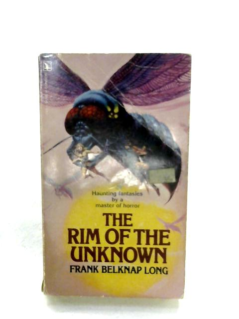The Rim Of The Unknown By Frank Belknap Long