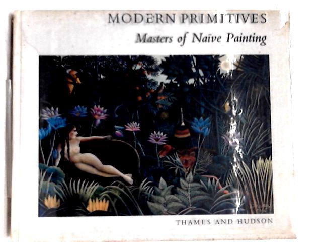 Modern primitives: Masters of Naive Painting By Oto Bihalji-Merin