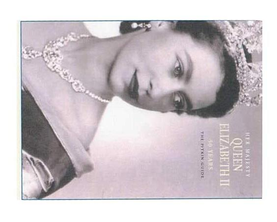 Her Majesty Queen Elizabeth II: 50 Years Jubilee Edition By Brian Hoey