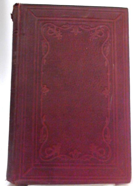 The History of the British and Foreign Bible Society. Vol I By Rev. Geoge Browne
