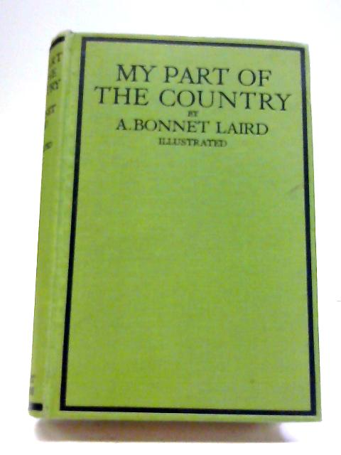 My Part of The Country By A Bonnet Laird