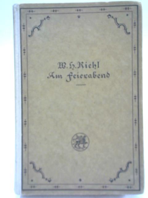 Um Feierabend By W. H. Riehl