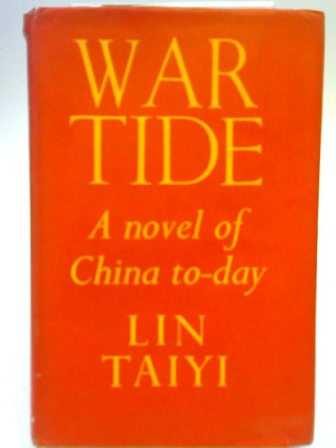 War Tide By Lin Taiyi