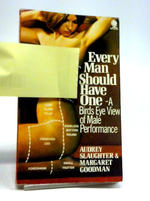Every Man Should Have One By Audrey Slaughter
