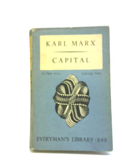 Capital, Volume Two By Karl Marx