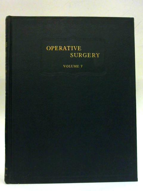 Operative Surgery: Volume Seven: Breast Genito-Urinary System By Charles Rob & Rodney Smith