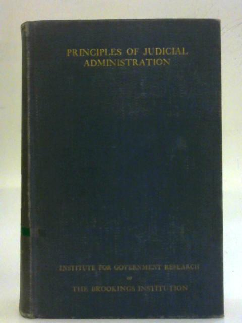 Principles Of Judicial Administration By W. F. Willoughby