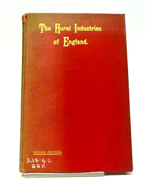 The Rural Industries of England By J. L. Green