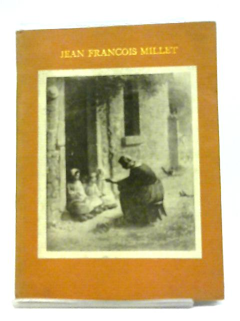 Jean Francois Millet, Painter of Labour, XII Scenes By Unstated