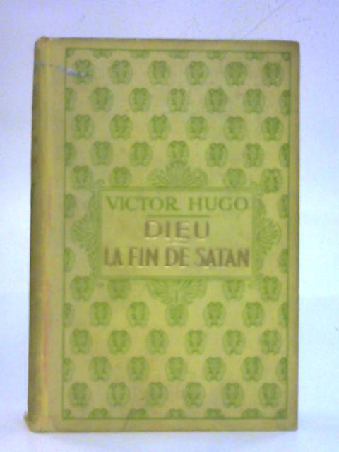 La Fin de Satan By Victor Hugo