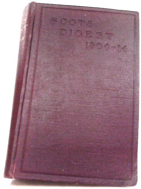 The Scots Digest of all the Cases Decided in the Supreme Courts of Scotland and Reported in the Various Series of Reports 1905-1915 By R. H. Maconochie, J. B. Ballingall