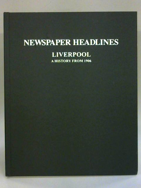 Liverpool. Sporting Highlights from the National Press By Anon