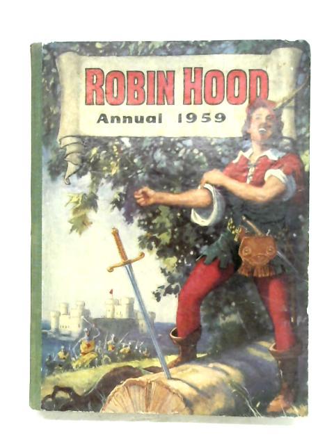 Robin Hood Annual 1959 By Anon