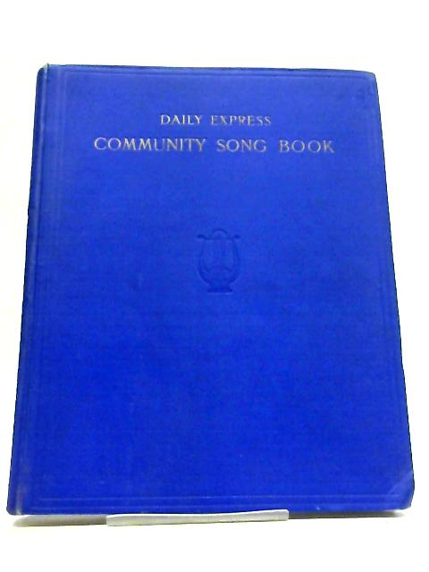 Daily Express Community Song Book Pianoforte By John Goss