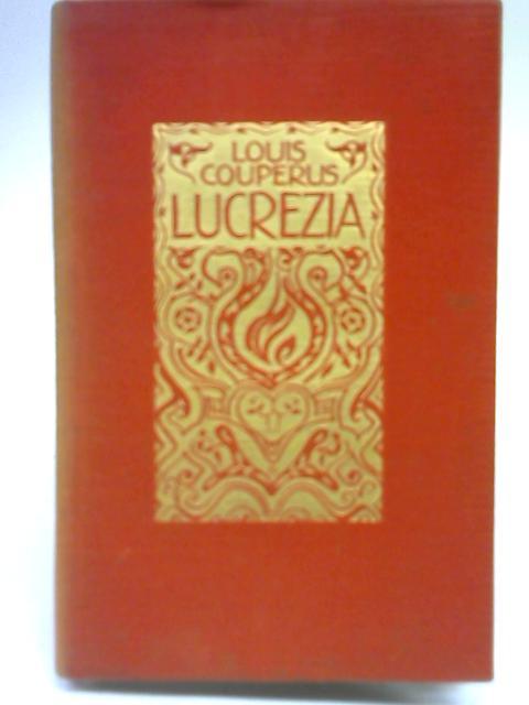 Lucrezia By Louis Marie Anne Couperus