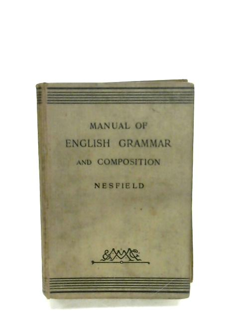 Manual Of English Grammar And Composition By J. C. Nesfield