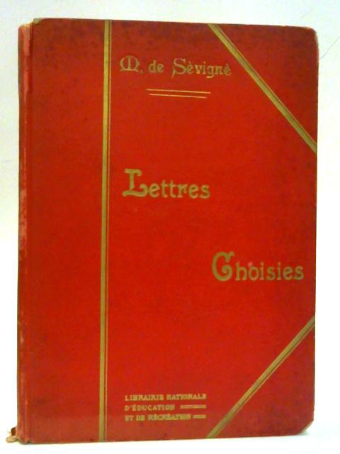 Lettres Choisies de Madame de Sevigne By Andre Talmont