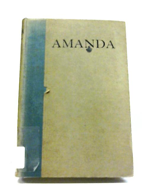 Amanda: A Sacrifice To An Unknown Goddesse, Or, A Free-will Offering of A Loving Heart To A Sweet-heart By Nicholas Hookes
