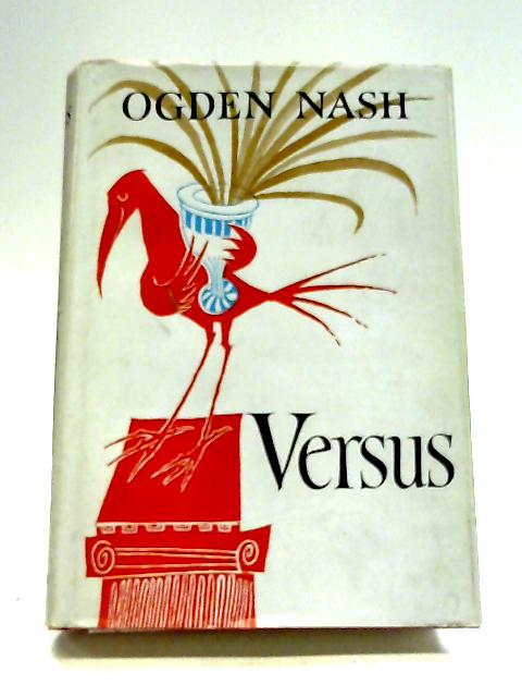 Versus By Ogden Nash