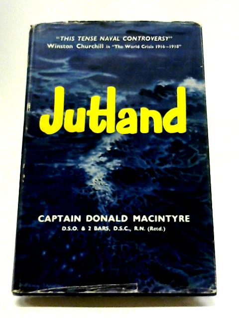 Jutland By Donald MacIntyre