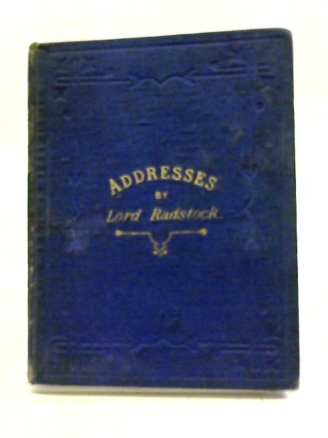 Notes of Addresses By Lord Radstock