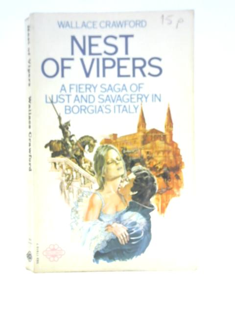 Nest of Vipers By Wallace Crawford
