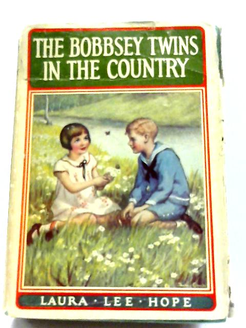 The Bobbsey Twins in the Country (The Bobbsey Twins Books, 2) By Laura Lee Hope