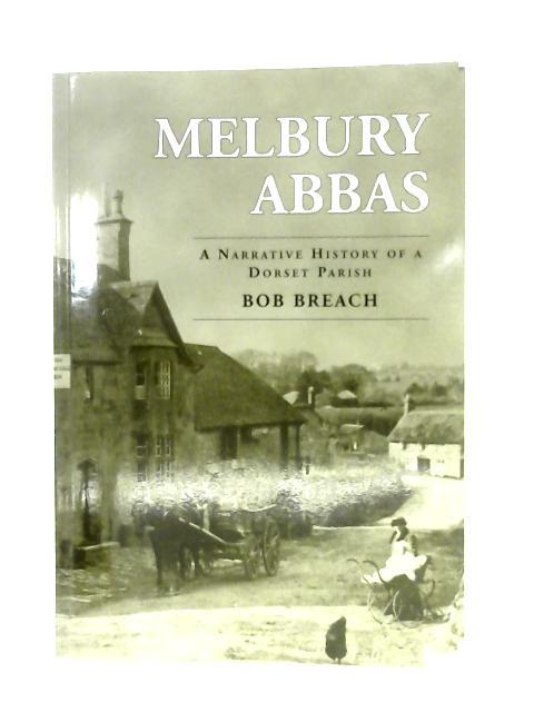 Melbury Abbas By Bob Breach
