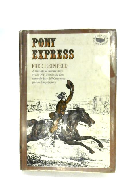 Pony Express By Fred Reinfeld