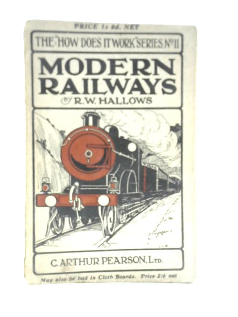 Modern Railways By R W Hallows