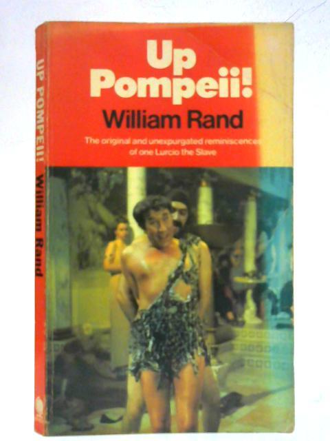 Up Pompeii By William Rand