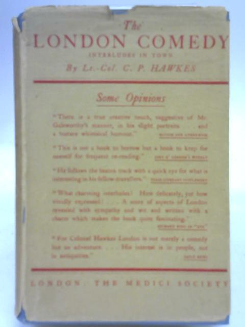 The London Comedy By C. P. Hawkes