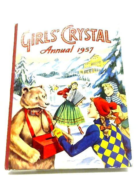 Girls' Crystal Annual 1957 by No Author