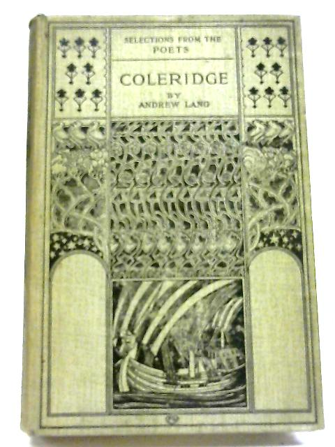 Selections from the Poets Coleridge by Andrew Lang