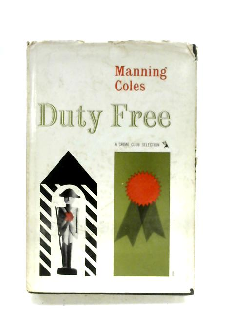 Duty Free by Manning Coles