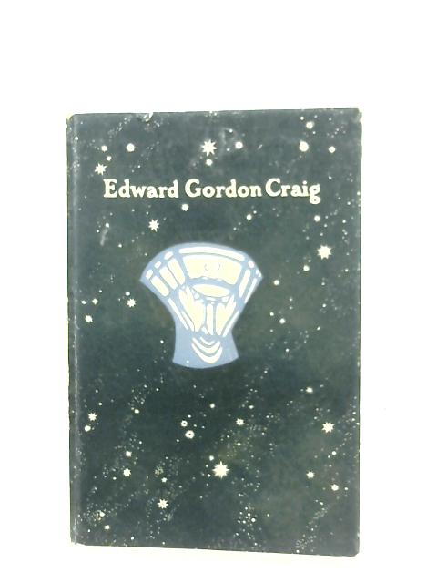 Edward Gordon Craig: Designs For The Theatre By Janet Leeper