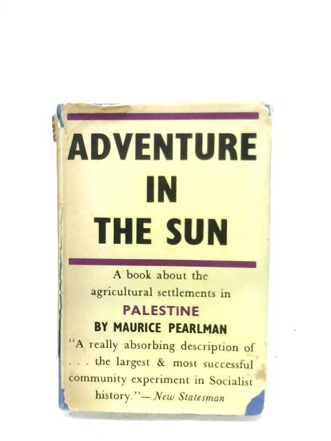 Adventure In The Sun By Maurice Pearlman