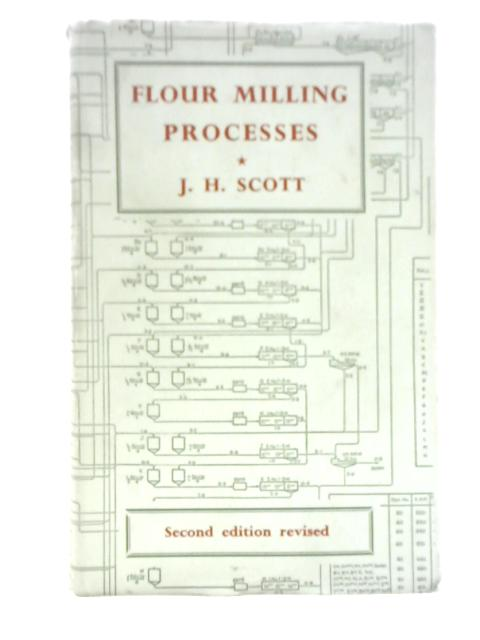 Flour Milling Processes By James Hay Scott