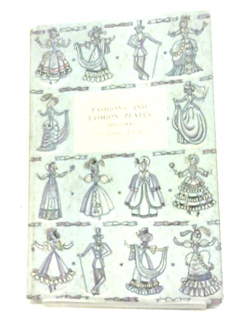 Fashions And Fashion Plates 1800-1900. by James Laver