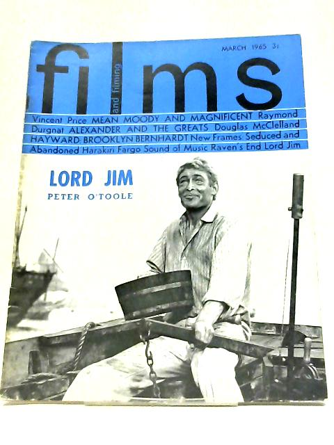 Films And Filming Magazine March 1965 - Vincent Price - Peter O'Ttoole In Lord Jim By Various