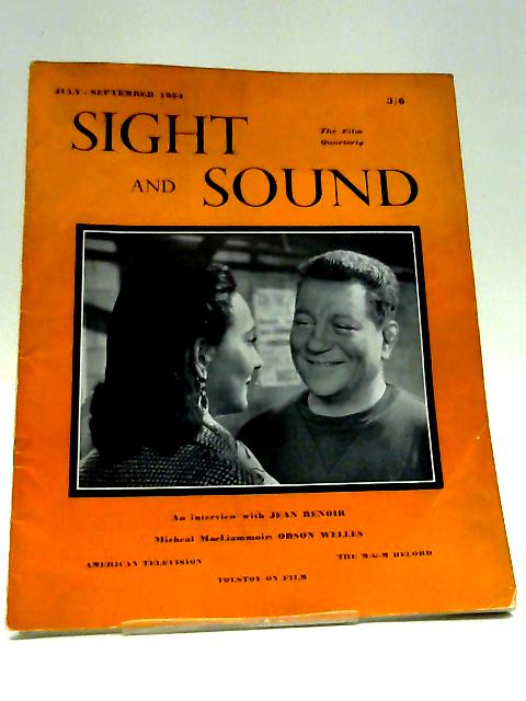 Sight and Sound. Volum 24 No. 1. July - September 1954 By Various