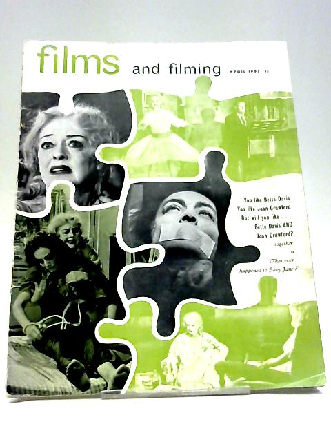 Films and Filming. April 1963. Vol. 9 No. 7 By Various