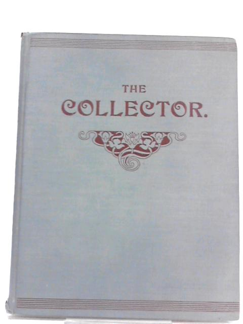 The Collector Vol. II by Ethel Deane (Ed.)