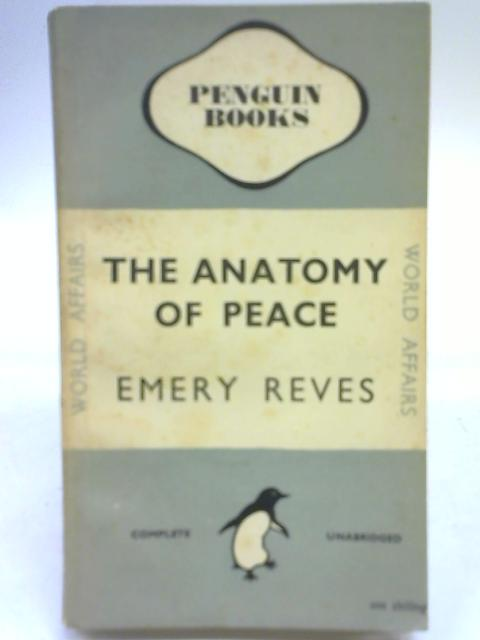 The Anatomy of Peace by Emery Reeves