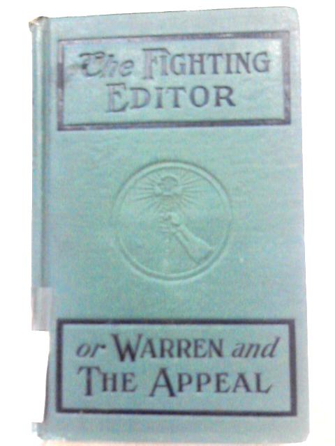 The Fighting Editor By George D. Brewer